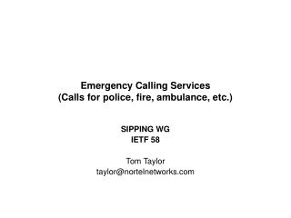 Emergency Calling Services (Calls for police, fire, ambulance, etc.)