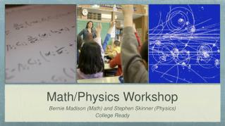 Math/Physics Workshop