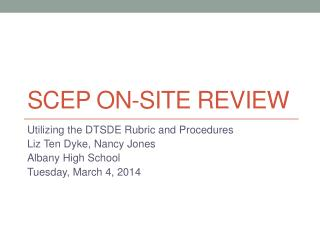 SCEP On-Site Review