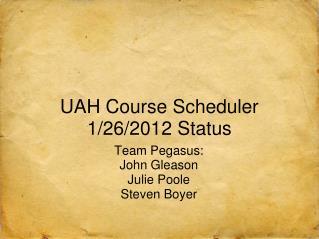 UAH Course Scheduler 1/26/2012 Status