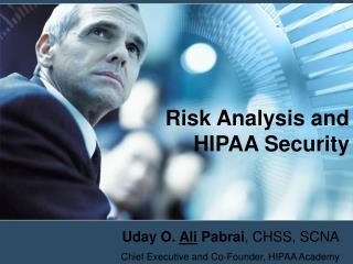 Risk Analysis and HIPAA Security