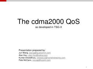 The cdma2000 QoS as developed in TSG-X