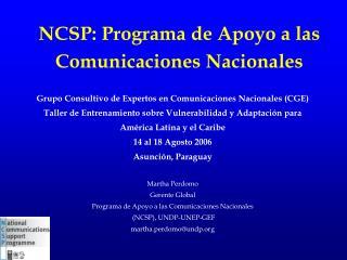 NCSP: Programa de Apoyo a las Comunicaciones Nacionales