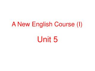 A New English Course (I)