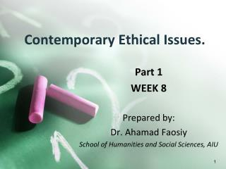 Contemporary Ethical Issues.