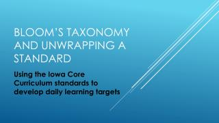Bloom's Taxonomy and Unwrapping a standard