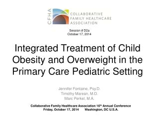 Integrated Treatment of Child Obesity and Overweight in the Primary Care Pediatric Setting