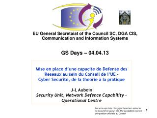 EU General Secretaiat of the Council SC, DGA CIS, Communication and Information Systems