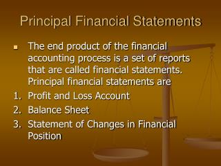 Principal Financial Statements
