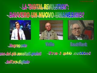 """LA """"DIGITAL REVOLUTION"""":"""