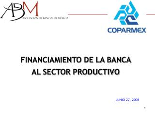 FINANCIAMIENTO DE LA BANCA  AL SECTOR PRODUCTIVO