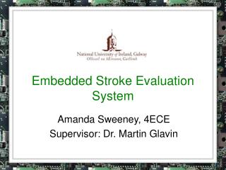 Embedded Stroke Evaluation System