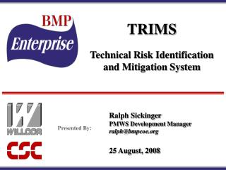 TRIMS Technical Risk Identification and Mitigation System