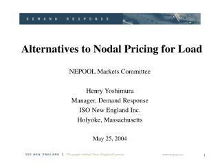 Alternatives to Nodal Pricing for Load