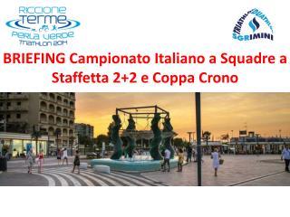 BRIEFING Campionato Italiano a Squadre a Staffetta 2+2 e Coppa Crono
