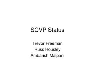 SCVP Status