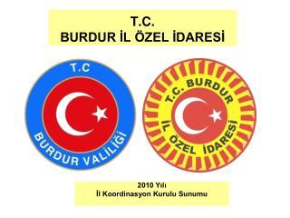 T.C. BURDUR İL ÖZEL İDARESİ