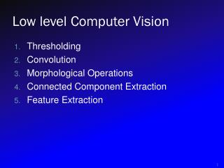 Low level Computer Vision