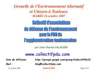 Grenelle de l'Environnement Alternatif et Citoyen à Toulouse MARDI 16 octobre 2007