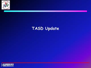 TASD Update