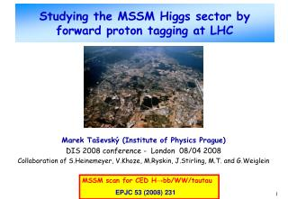 Studying the MSSM Higgs sector by forward proton tagging at LHC