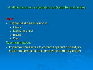 Health Outcomes in Escambia and Santa Rosa Counties