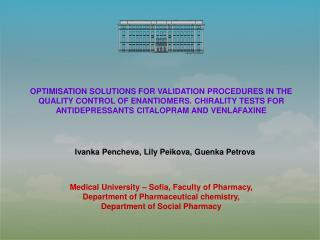 Medical University – Sofia, Faculty of Pharmacy, Department of Pharmaceutical chemistry,