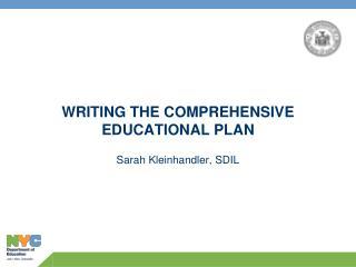 WRITING THE COMPREHENSIVE EDUCATIONAL PLAN
