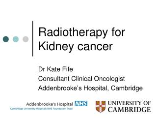 Radiotherapy for Kidney cancer