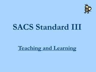 SACS Standard III