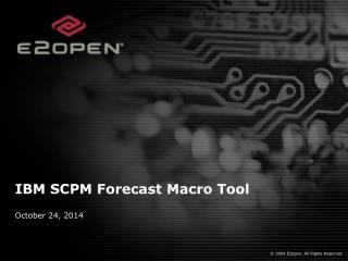 IBM SCPM Forecast Macro Tool