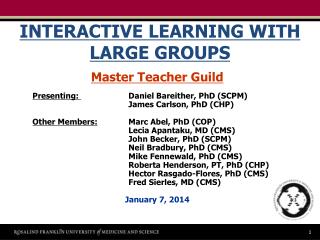 INTERACTIVE LEARNING WITH LARGE GROUPS