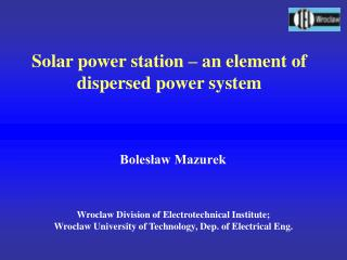 Solar power station – an element of dispersed power system