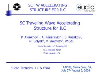 SC TW ACCELERATING STRUCTURE FOR ILC