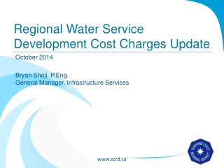 Regional Water Service Development Cost Charges Update