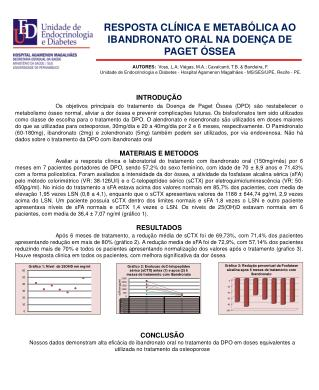 RESPOSTA CLÍNICA E METABÓLICA AO IBANDRONATO ORAL NA DOENÇA DE PAGET ÓSSEA