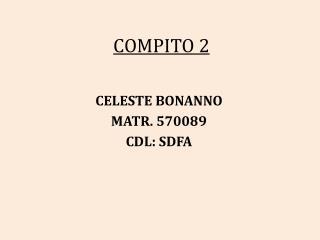 COMPITO 2
