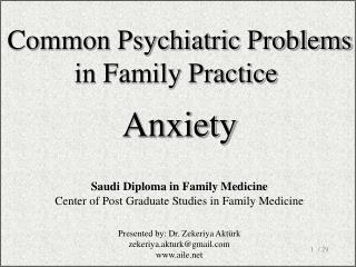 Co mmon Psychiatric Problems in Family Practice Anxiety