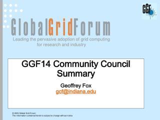 GGF14 Community Council Summary Geoffrey Fox gcf@indiana