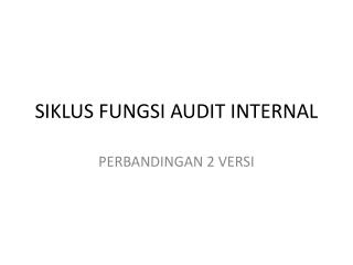 SIKLUS FUNGSI AUDIT INTERNAL