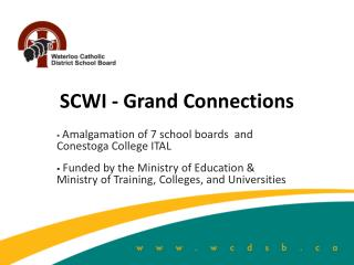 SCWI - Grand Connections