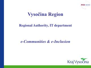 Vysočina Region Regional Authority, IT department