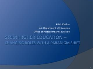 STEM Higher Education – changing roles with a paradigm Shift
