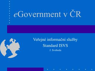 e Government v ČR