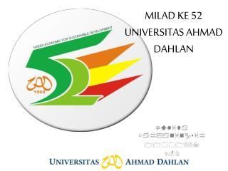 MILAD KE 52 UNIVERSITAS AHMAD DAHLAN