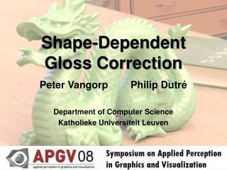 Shape-Dependent Gloss Correction