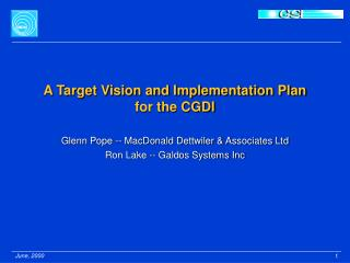 A Target Vision and Implementation Plan for the CGDI