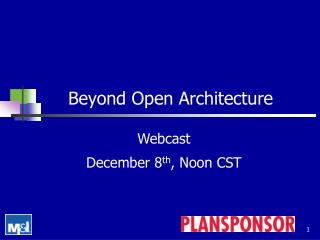 Beyond Open Architecture
