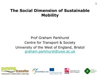 The Social Dimension of Sustainable Mobility