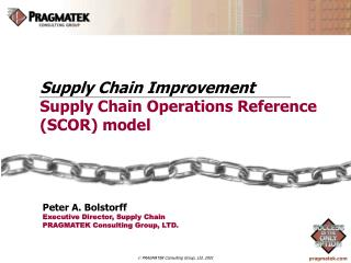 Supply Chain Improvement Supply Chain Operations Reference (SCOR) model